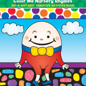 DO-A-DOT ART NURSERY RHYMES ACTIVITY BOOK