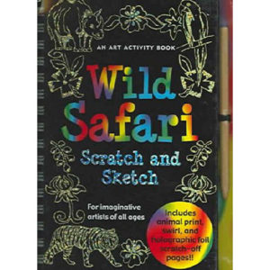 Wild Safari: An Art Activity Book for Imaginative Artists of All Ages [With Wooden Stylus Pencil] 2003