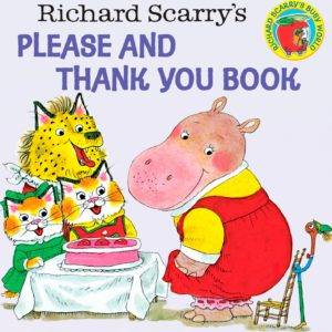 Richard Scarry's Please and Thank You Book