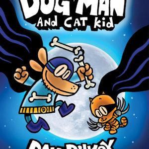 Dog Man and Cat Kid: Dog Man #4