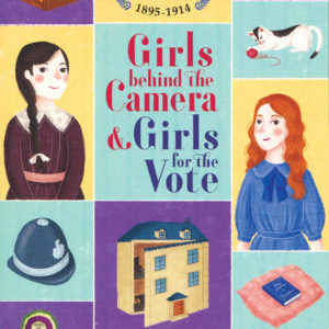 6 Chelsea Walk, Girls Behind The Camera & Girls For The Vote (Ir) (Cv)
