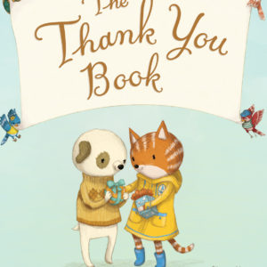 The Thank You Book (padded board book)