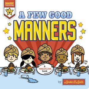 A Few Good Manners
