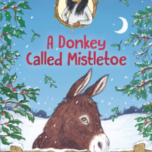 Jasmine Green Rescues: A Donkey Called Mistletoe