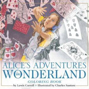 The Alice in Wonderland Coloring Book: The Classic Edition